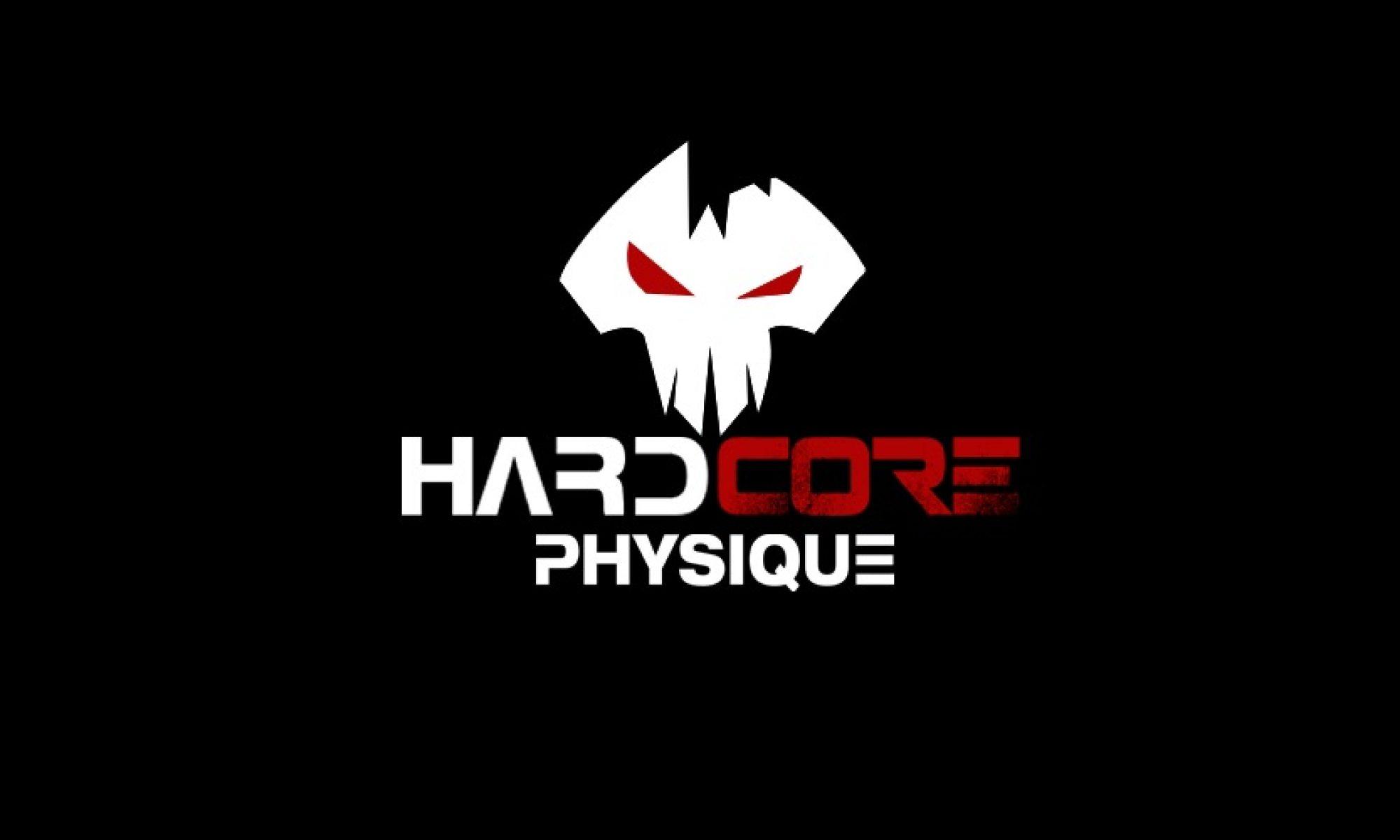 HardCore Physique